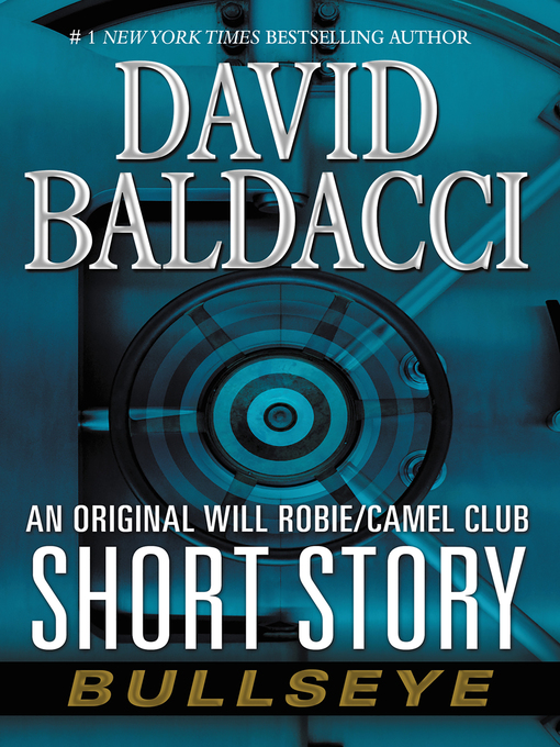 Title details for Bullseye by David Baldacci - Available