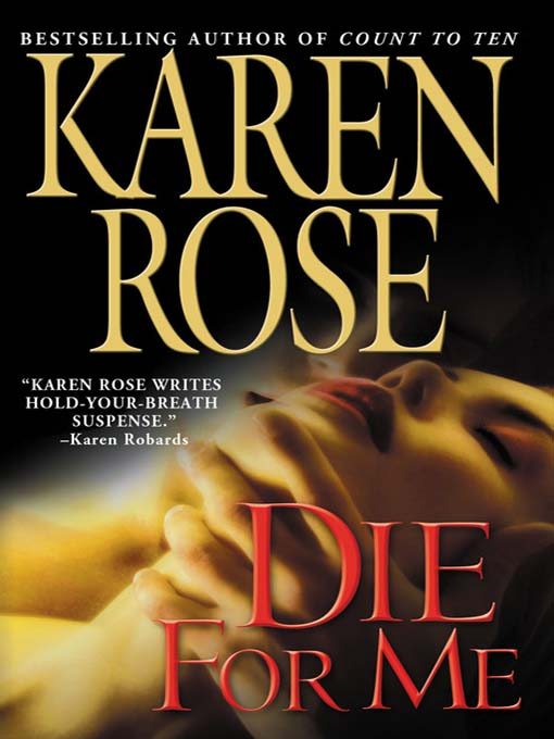 Title details for Die for Me by Karen Rose - Available