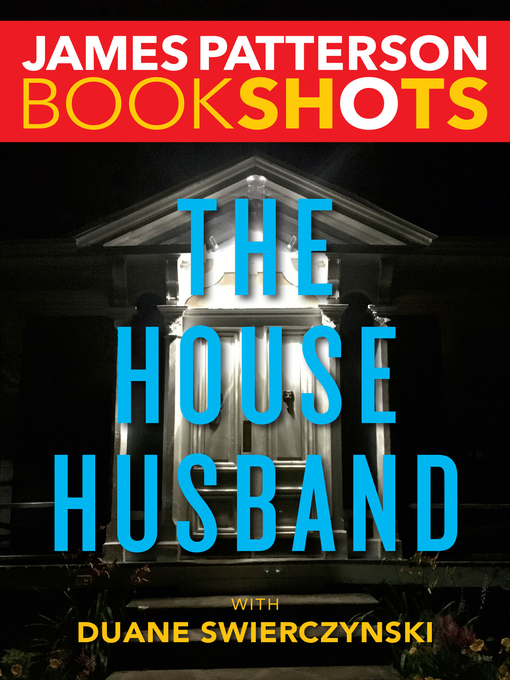 Title details for The House Husband by James Patterson - Wait list