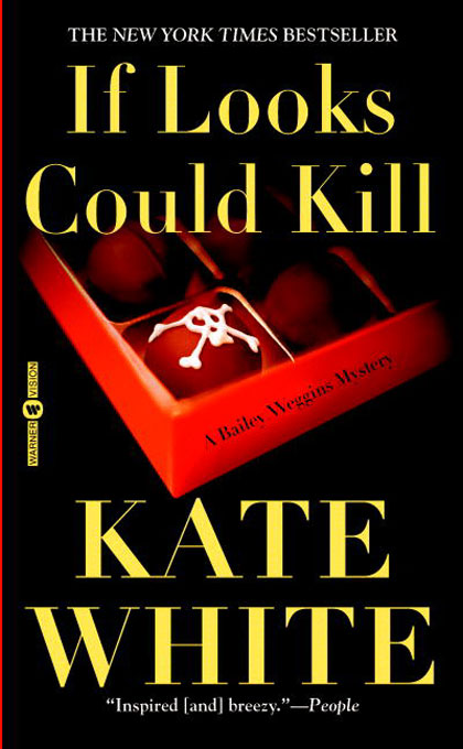 Title details for If Looks Could Kill by Kate White - Wait list