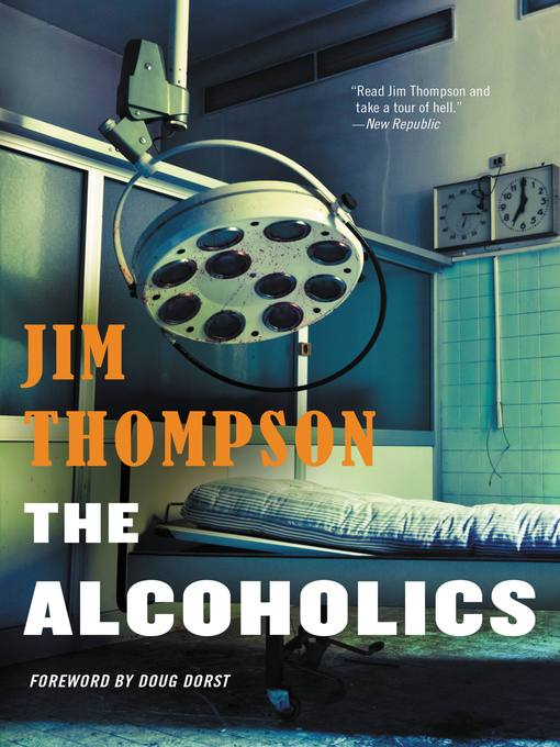 Title details for The Alcoholics by Doug Dorst - Available