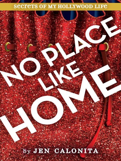 Title details for There's No Place Like Home by Jen Calonita - Available
