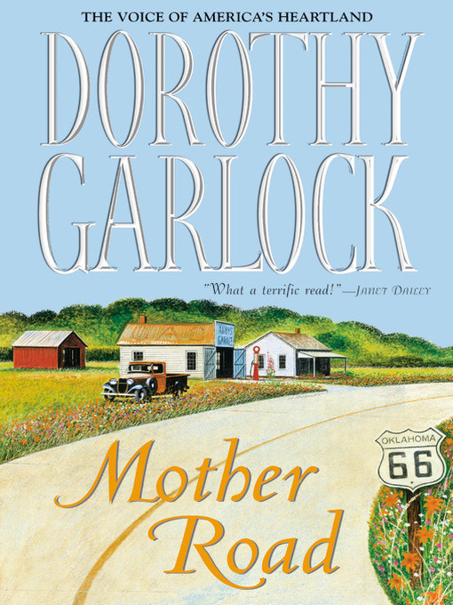 Title details for Mother Road by Dorothy Garlock - Wait list