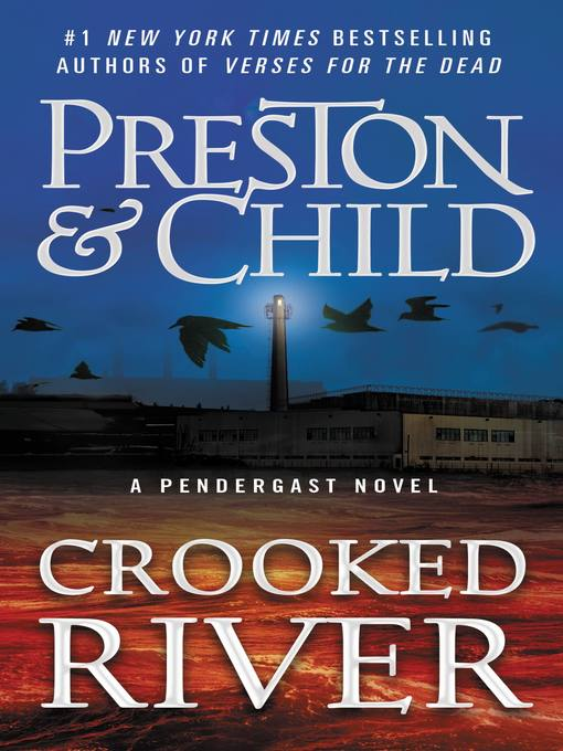 Crooked river a Pendergast novel