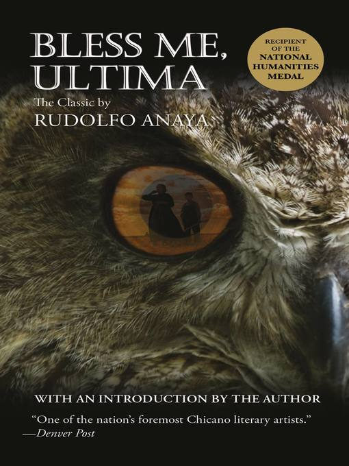 Title details for Bless Me, Ultima by Rudolfo Anaya - Available