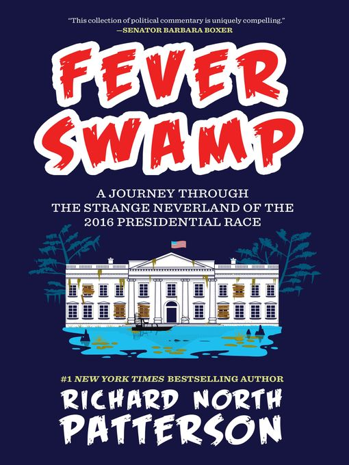 Title details for Fever Swamp by Richard North Patterson - Available