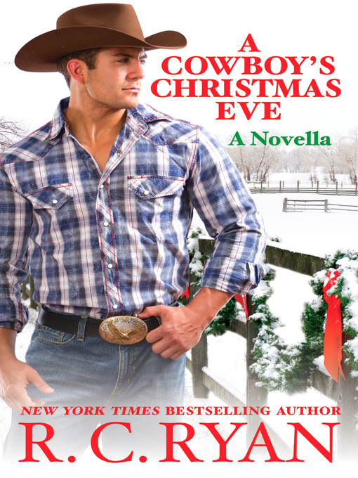 Title details for A Cowboy's Christmas Eve by R. C. Ryan - Available