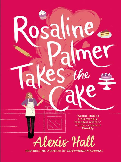 Title details for Rosaline Palmer Takes the Cake by Alexis Hall - Wait list