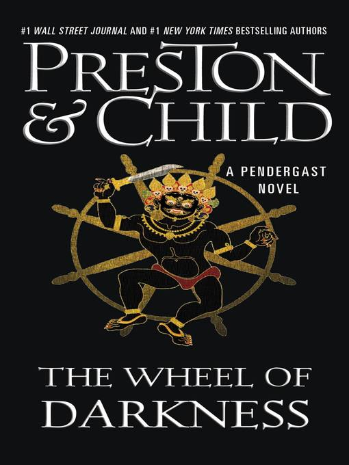Title details for The Wheel of Darkness by Douglas Preston - Available