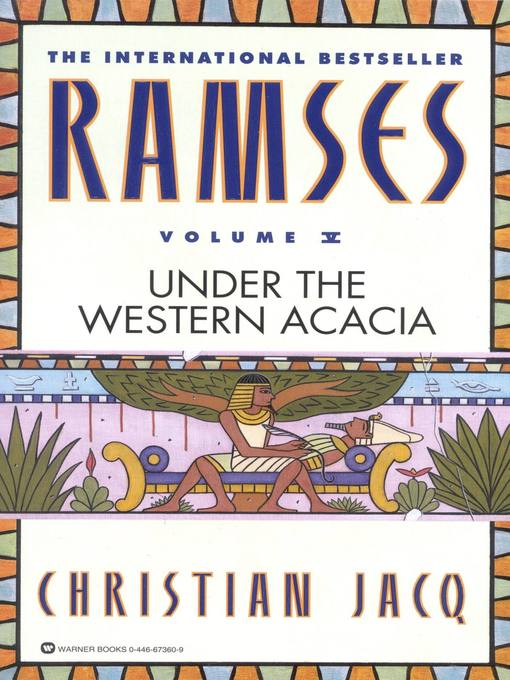 Title details for Under the Western Acacia by Christian Jacq - Available