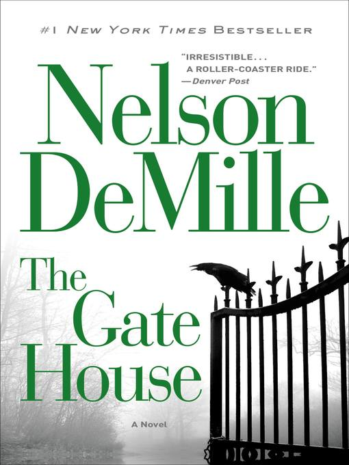 Title details for The Gate House by Nelson DeMille - Available