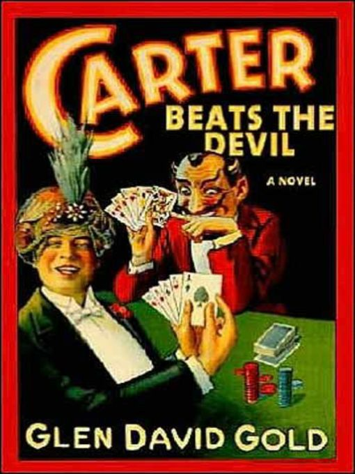 Title details for Carter Beats the Devil by Glen Gold - Available