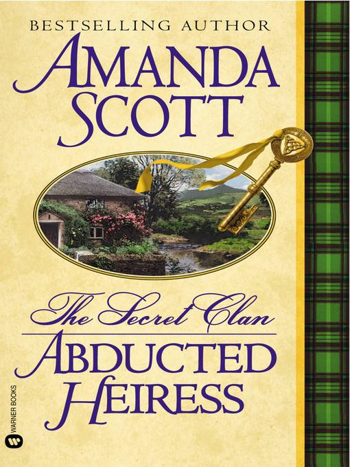 Title details for Abducted Heiress by Amanda Scott - Available