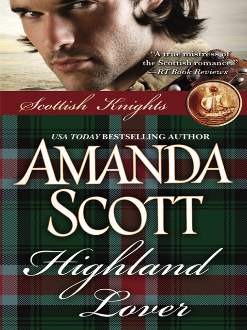 Title details for Highland Lover by Amanda Scott - Available