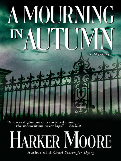 Title details for A Mourning in Autumn by Harker Moore - Available