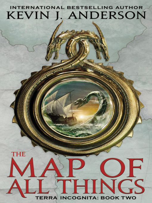 Title details for The Map of All Things by Kevin J. Anderson - Available