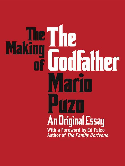 Title details for The Making of the Godfather by Mario Puzo - Wait list