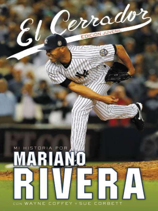 Title details for El Cerrador--Edición Juvenil by Mariano Rivera - Available