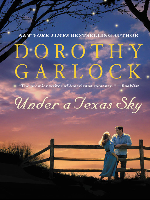 Title details for Under a Texas Sky by Dorothy Garlock - Available