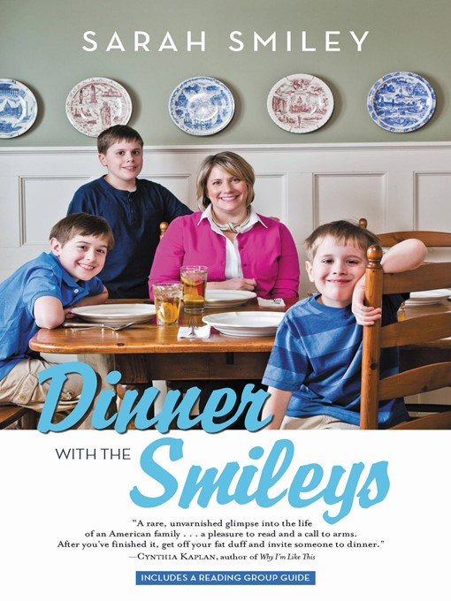 Title details for Dinner with the Smileys by Sarah Smiley - Available