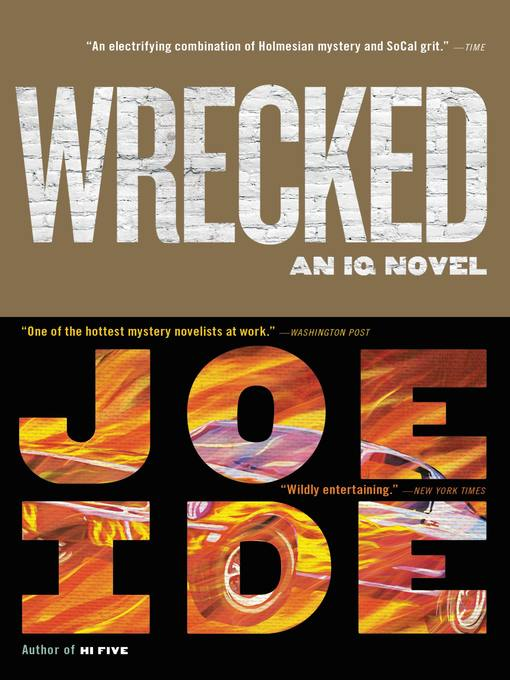 Title details for Wrecked by Joe Ide - Wait list