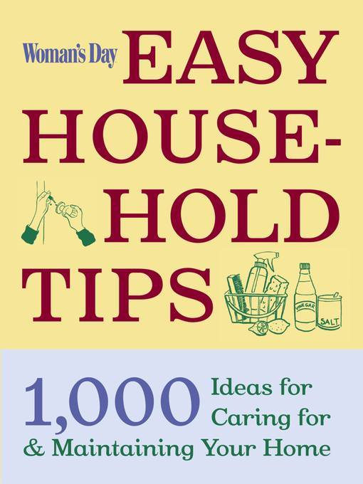 Title details for Woman's Day Easy House-Hold Tips by Editors of Woman's Day - Available