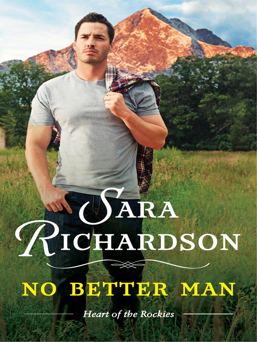 Title details for No Better Man by Sara Richardson - Available