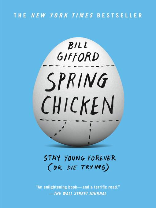 Title details for Spring Chicken by Bill Gifford - Available