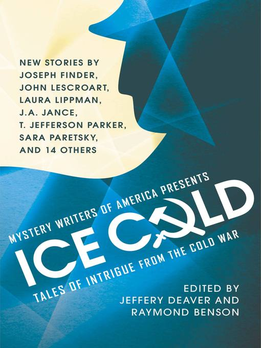 Title details for Mystery Writers of America Presents Ice Cold by Jeffery Deaver - Available