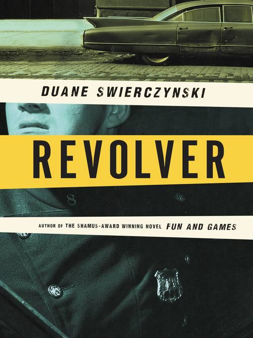 Title details for Revolver by Duane Swierczynski - Available
