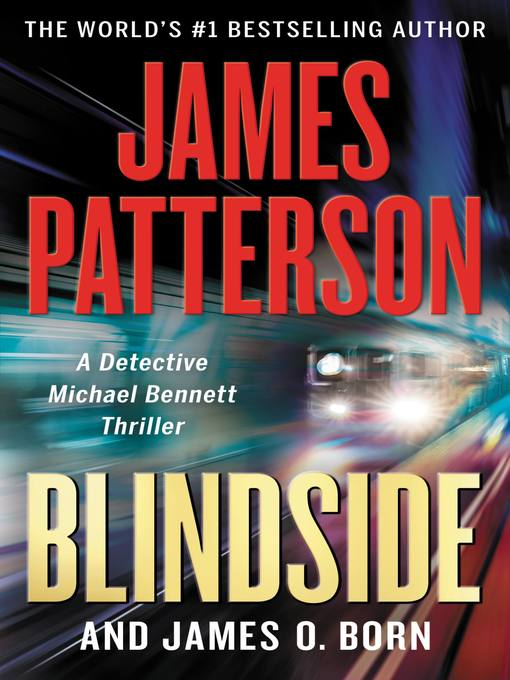 Title details for Blindside by James Patterson - Available