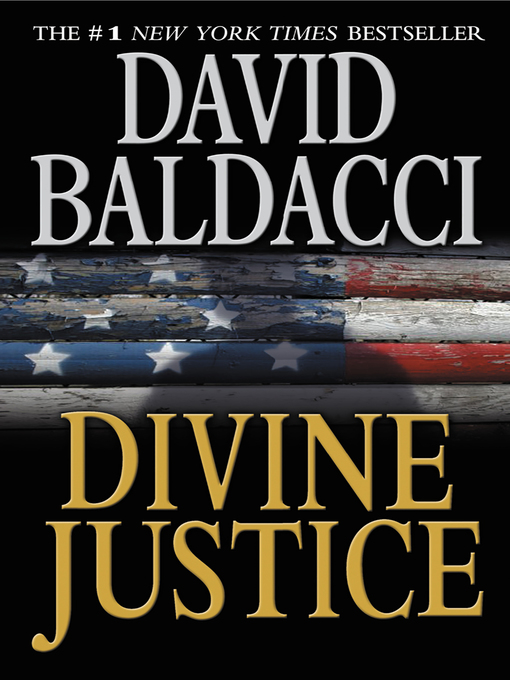 Title details for Divine Justice by David Baldacci - Available