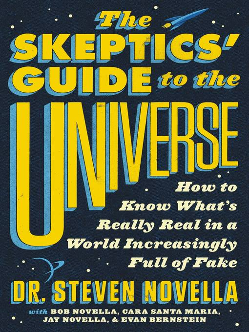 Title details for The Skeptics' Guide to the Universe by Steven Novella - Wait list