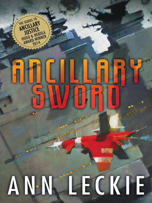 Title details for Ancillary Sword by Ann Leckie - Wait list