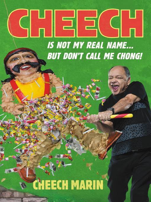 Cover of Cheech is Not My Real Name