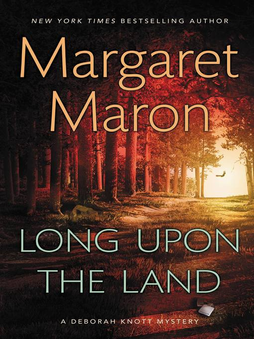 Title details for Long Upon the Land by Margaret Maron - Available