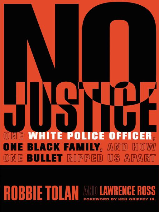 Title details for No Justice by Robbie Tolan - Available