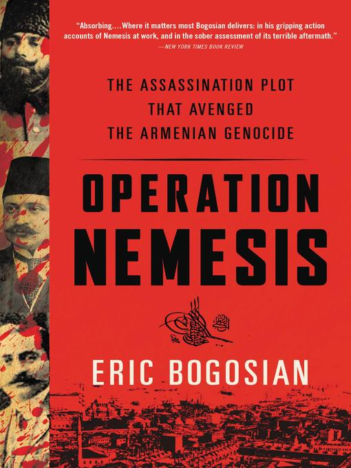 Title details for Operation Nemesis by Eric Bogosian - Available