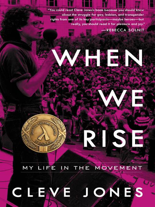 Title details for When We Rise by Cleve Jones - Wait list