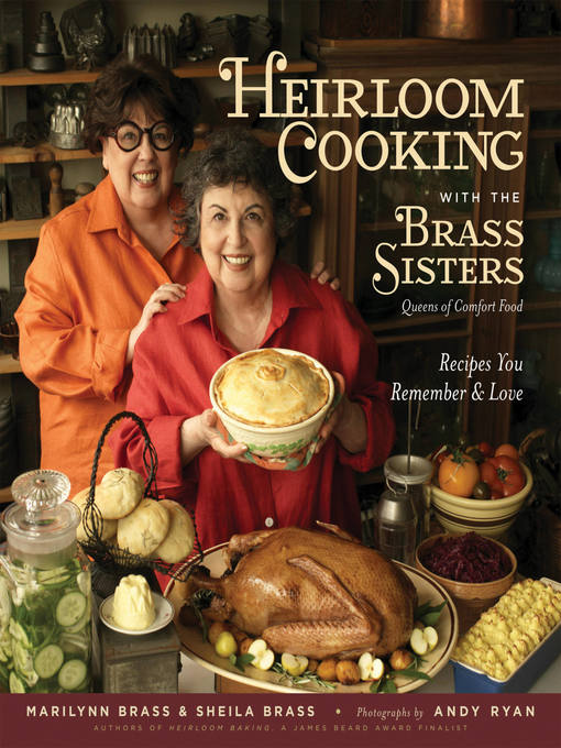 Title details for Heirloom Cooking With the Brass Sisters by Marilynn Brass - Available