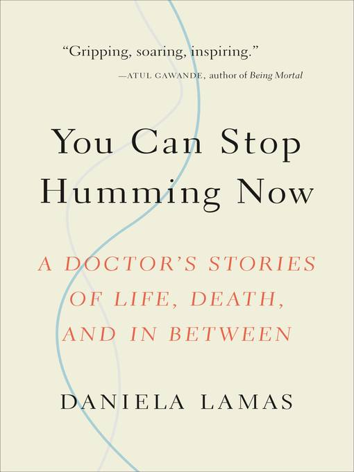 Title details for You Can Stop Humming Now by Daniela Lamas - Available