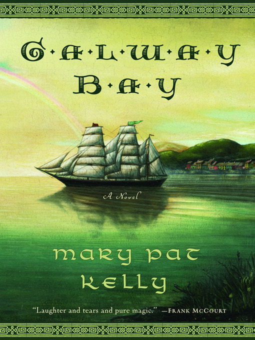 Title details for Galway Bay by Mary Pat Kelly - Available