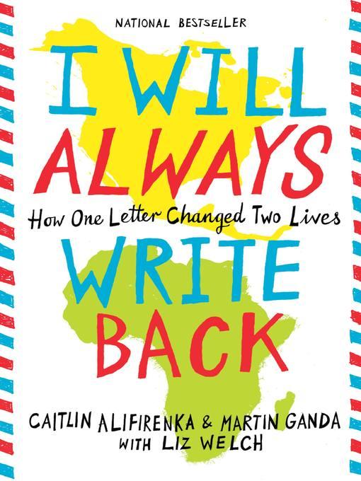 Title details for I Will Always Write Back by Martin Ganda - Wait list