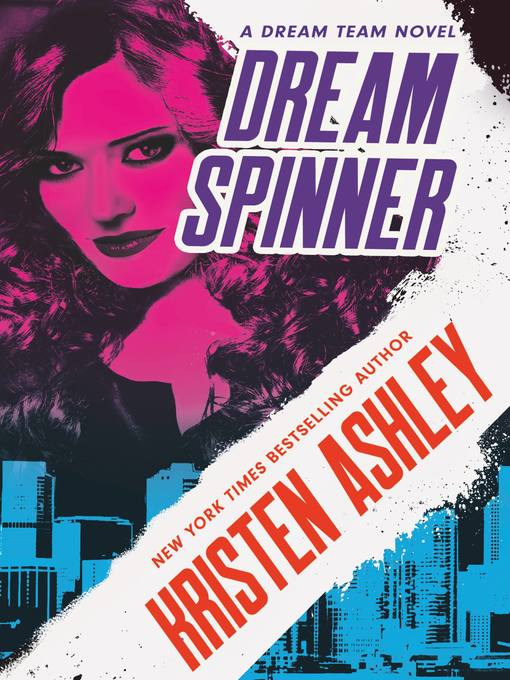 Title details for Dream Spinner by Kristen Ashley - Available