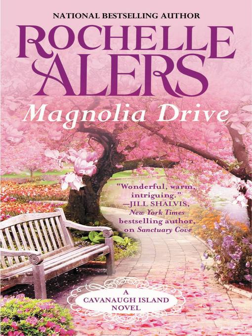 Title details for Magnolia Drive by Rochelle Alers - Available