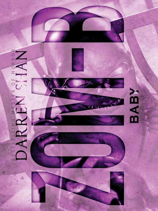 Title details for Zom-B Baby by Darren Shan - Available