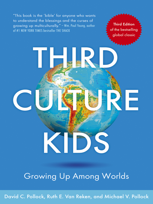 Title details for Third Culture Kids by Ruth E. Van Reken - Available