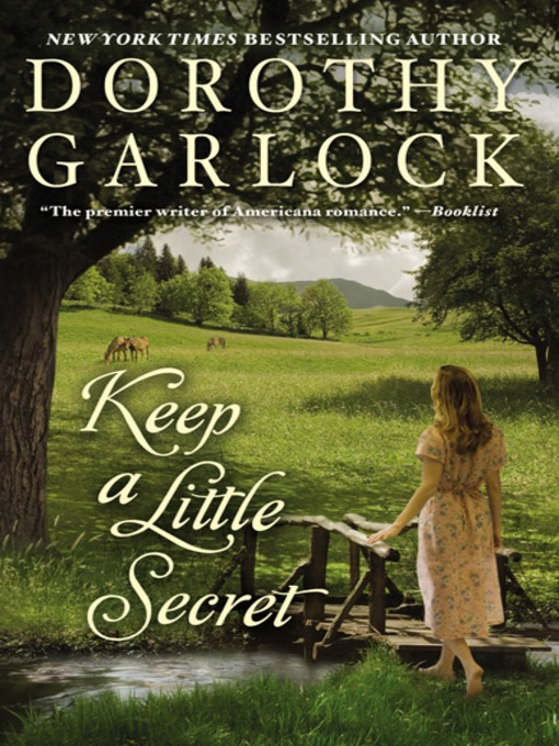 Title details for Keep a Little Secret by Dorothy Garlock - Available