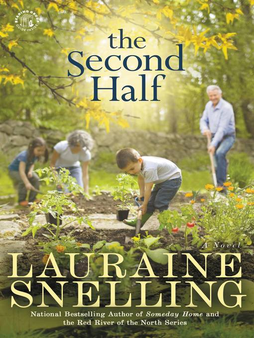 Title details for The Second Half by Lauraine Snelling - Available