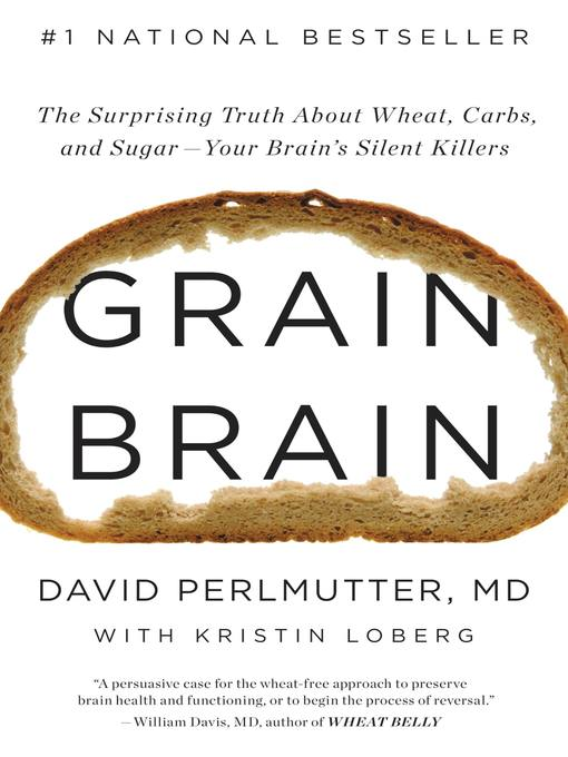 Title details for Grain Brain by David Perlmutter - Available